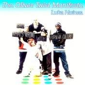 The Oliver Twist Manifesto Songs