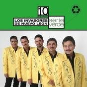 Serie Verde - Los Invasores De Nuevo León Songs