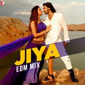 Jiya EDM Mix Song