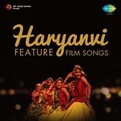 Haryanavi Feature Film Songs Songs