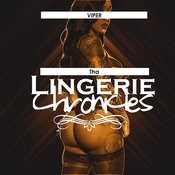 Tha Lingerie Chronicles Songs