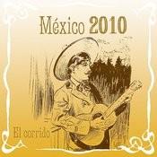 México 2010 El Corrido Songs