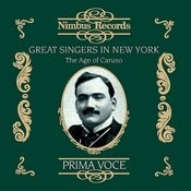 Great Singers In New York: The Age Of Caruso Songs