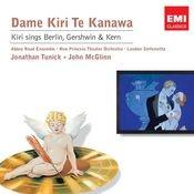 Kiri sings Berlin, Gershwin & Kern Songs