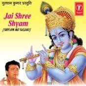 Jai Shri Shyam Shyam Ko Sajao Songs