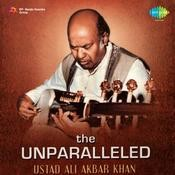 The Unparalleled Ustad Ali Akbar Khan Songs