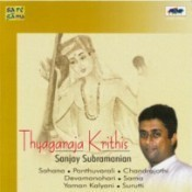 Sanjay Subramanyam Thyagaraja Krithis Songs