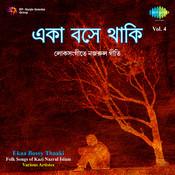 Ekaa Bosey Thaaki Vol 4 Nazrul Songs Songs