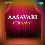 Aasavari (drama)  Songs