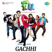 F.U. - Friendship Unlimited - Gachhi Songs