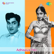 Adhisaya Pen Songs