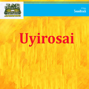 Uyirosai Songs