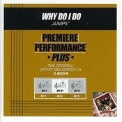 Why Do I Do (Premiere Performance Plus Track) Songs