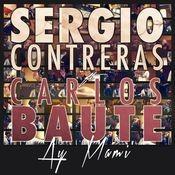 Ay mami (feat. Carlos Baute) Songs