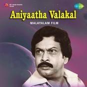 Aniyatha Valakal Songs