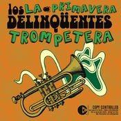 La Primavera Trompetera (Radio Edit) Songs