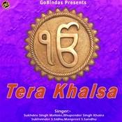 Tera Khalsa Songs