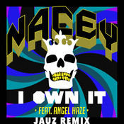 I Own It (Jauz Remix) Songs