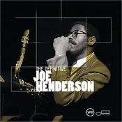 The Definitive Joe Henderson Songs