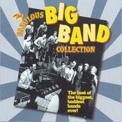 The Fabulous Big Band Collection - More Fabulous Big Band Songs