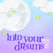 Into Your Dreams Songs