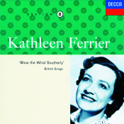 Kathleen Ferrier Vol 8 Blow The Wind Southerly Songs