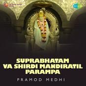 Suprabhatam Va Shirdi Mandiratil Parampa Songs