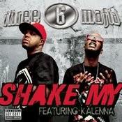 Shake My (Explicit Album Version featuring Kalenna) Songs