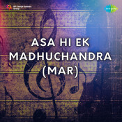 Asa Hi Ek Madhuchandra Mar Songs