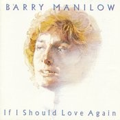 If I Should Love Again Songs