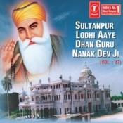 Sultanpur Lodhi Aaye Dhan Guru Songs