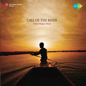 Call Of The River Songs