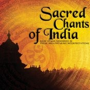 Sacred Chants Of India Songs