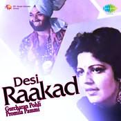 Desi Raakad Gurcharan Pohli Promila Pammi Songs