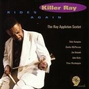 Killer Ray Rides Again Songs