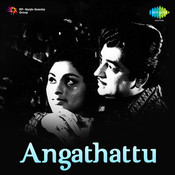 Angathattu Songs