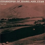 Folk Songs Of Idaho And Utah Songs