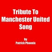 Tribute To Manchester United Song Song