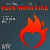 Play With Fire (Sirkhan Remix) Song
