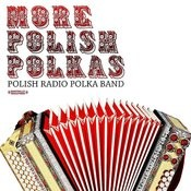 More Polish Polkas (Digitally Remastered) Songs