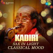 Saxophone In Light Classical Mood Kadri Gopalnath Songs