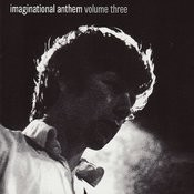 Imaginational Anthem Volume Three Songs