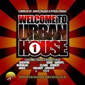 Welcome To Urban House Vol. #1 Songs