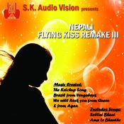 Nepali Flyingkiss Remake 3 Songs