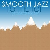 Smooth Jazz To The Top Songs