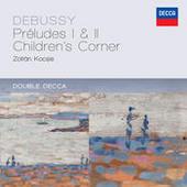 Debussy: Préludes 1 & 2; Children's Corner Songs