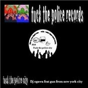 Fuck The Police City Songs