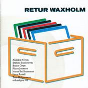 Retur Waxholm Songs