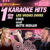 Drew's Famous # 1 Karaoke Hits: Sing Like Las Vegas Divas Cher & Bette Midler Songs