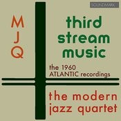 Third Stream Music: The 1960 Atlantic Recordings Songs